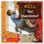 WILL You Overcome?