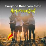 Everyone Deserves to be Appreciated