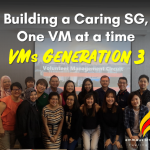 Building a Caring Singapore, One VM at a time