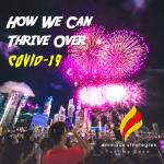 How We Can Thrive Over the 2019-nCoV Outbreak