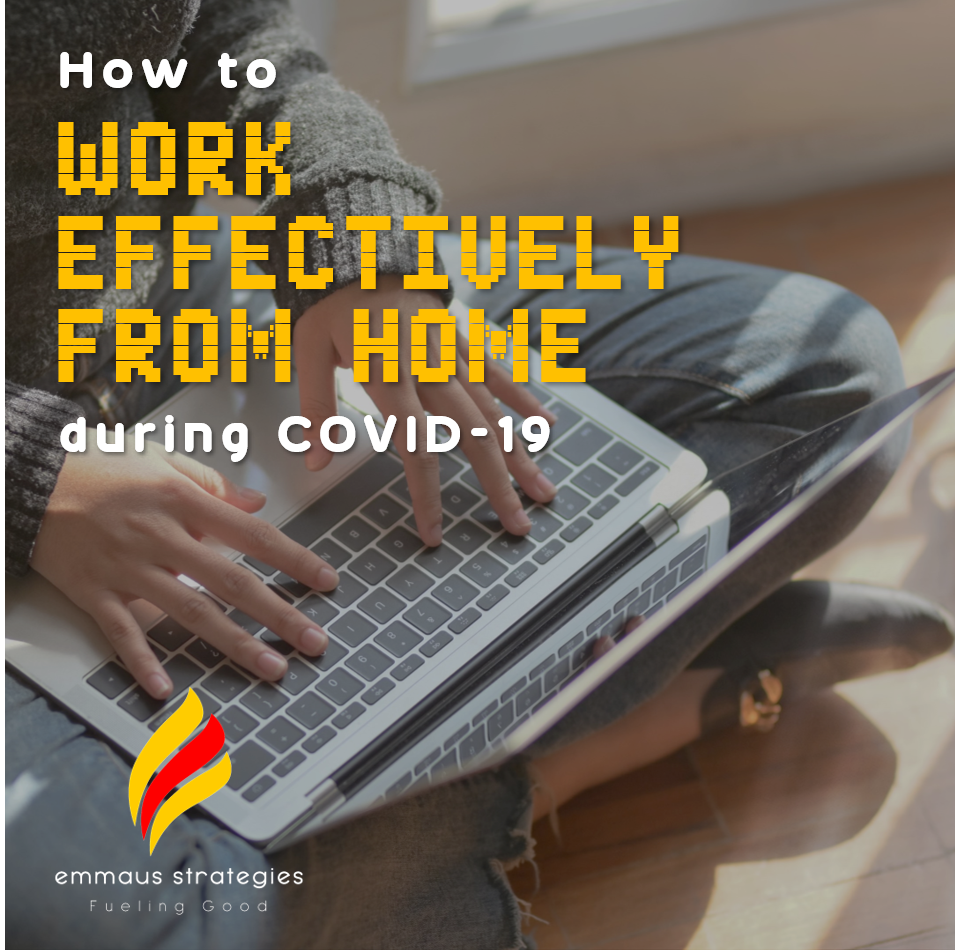 How to Work Effectively and Sanely from Home during COVID-19