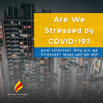 Are We Stressed by COVID-19?