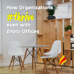 How Organizations Thrive even with Empty Offices